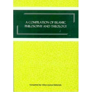 A Compilation of Islamic Philosophy and Theology