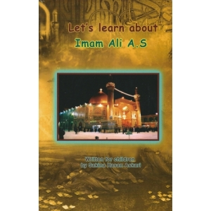 Let's learn about Imam Ali (AS)