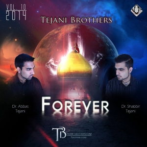 Forever by the Tejani Brothers 2014 Nawha Volume 10