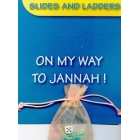Slide and Ladders –On My Way to Jannah