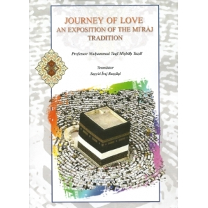 Journey of Love - An Exposition of the Mi'raj Tradition