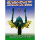 Reconciliation with the Imam of Age (a.j.)
