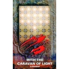 With the Caravan of Light