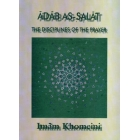 Adab As-Salat The Disciplines of the Prayer  (Paperback)