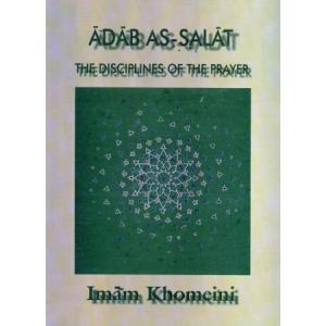 Adab As-Salat The Disciplines of the Prayer  (Paperback)