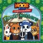 Noor Kids - Family Matters