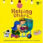 Helping Others ( Akhlaaq Building For Kids )