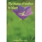 The status of Mother in Islam