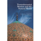 Transubstantial motion and the Natural World