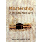 Mastership of the Ahle Bayt
