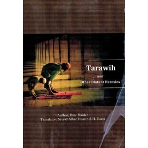 Tarawih and other blatant heresies