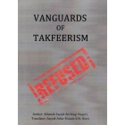 Vanguards of Takfeerism