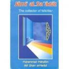 Jami'Al-Saadat - The Collector Of Felicities