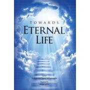 Towards Eternal Life