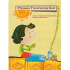 Phrases Favoured By God