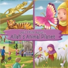 Let's Think About.. Allah's Animal Planet