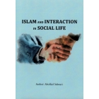 Islam and Interaction in Social Life