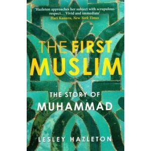 The First Muslim, the story of Muhammad