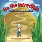 Isa the Incredible - Climbs Mount Mushkil