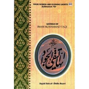 Sayings of Imam Mohammad Taqi