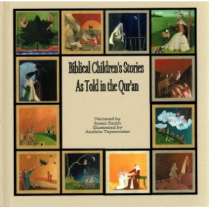 Biblical children's stories as told in the Quran
