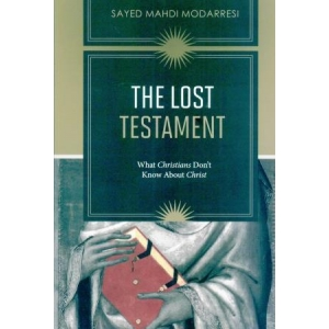 The Lost Testament, what Christians don't know about Christ