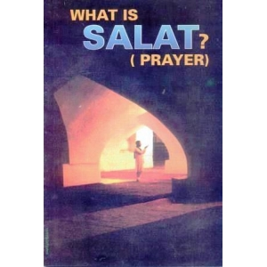 What is Salat? (Prayer)