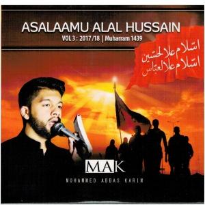 Asalaamu Alal Hussain Vol 3 Muharram 1439 Mohammed Abbas Karim