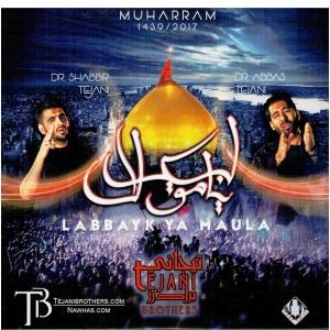 Labbayk Ya Maula by Tejani Brothers 1439 / 2017