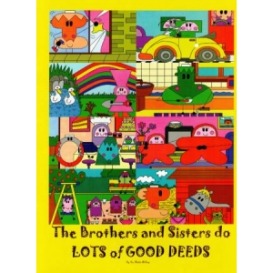 The Brothers and Sisters: Do Lots of Good Deeds