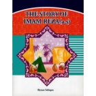 The story of Imam Reza a.s. With Illustrations