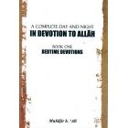 A complete day & night in devotion to Allah