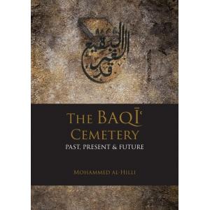 The Baqi Cemetery: Past, Present & Future