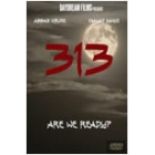 313 - The Movie: Are We Ready?