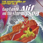 Captain Alif And The Stormy Sea Gift Pack