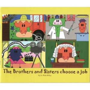 The Brothers and Sisters Choose A Job
