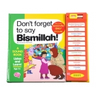 Don't Forget to say Bismillah - A Story Sound Book