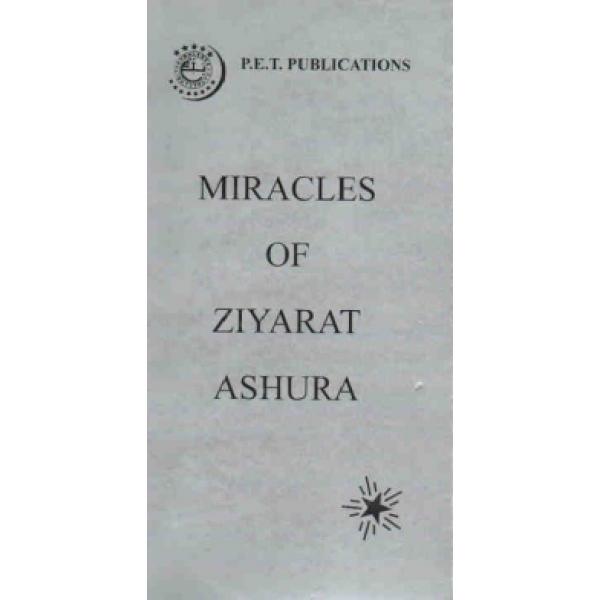 miracles of ziyarat ashura rh hujjatbookshop co uk Ziarat E Ashura Ziyarat Makkah In