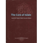 The Core Of Islam