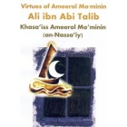 Virtues of Ameerol Mo'minin Ali ibn Abi Talib (an Nassaiy)