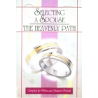 Selecting A Spouse The Heavenly Path