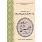 Sayings Of Imam Husayn A.S.
