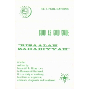 Good As Gold Guide Risaalah Zahabiyyah