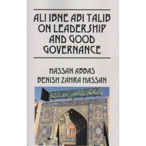 Ali ibn Abi Talib on Leadership and Good Governance