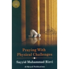 Praying with Physical Challenges and other Related Issues