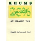 Khums - An Islamic Tax