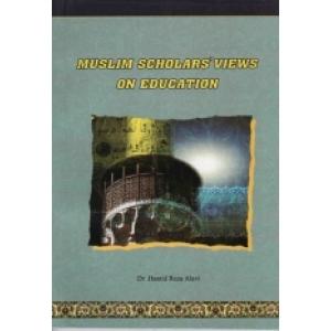 Muslim Scholars' Views On Education