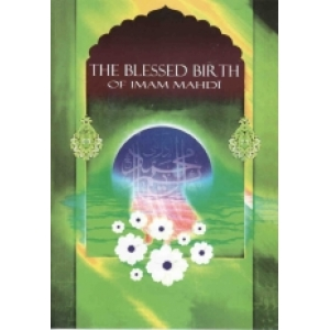 The Blessed Birth Of Imam Mahdi Atfs
