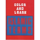 Color And Learn Islamic Terms