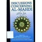 Discussions Concerning Al-Mahdi A.S.